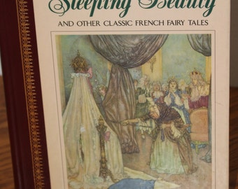 The Sleeping Beauty and Other Classic French Fairy Tales - Charles Perrault and Madame d'Aulnoy - Children's Classics - 1991