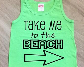 Take me to the beach tank top - baby boy or girl tank - toddler tank - summer tank top