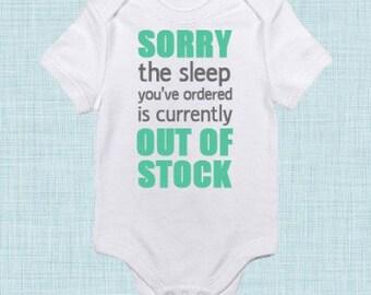 Sleep Out Of Stock Onesie!  Newborn, 0-3 Months, 3 Months, 6 Months, 9 Months, 12 months