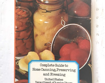 Complete Guide To Home Canning, Preserving and Freezing, United States Department of Agriculture, Canning Cookbook, Vintage Cook Book, 1970s