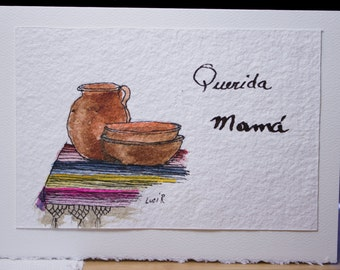 "Hand Painted Greeting Card, Mother's Day Card, Original, Watercolor Card,""Querida Mamá"", Blank Card, Free Shipping"