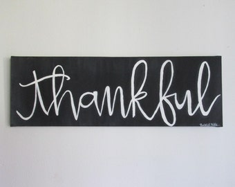"""Thankful   24"""" x 8"""" Acrylic on Stretched Canvas"""