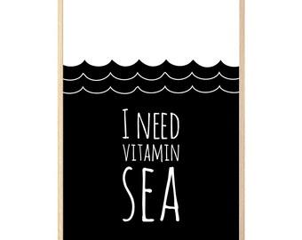 I NEED VITAMIN SEA wall art print
