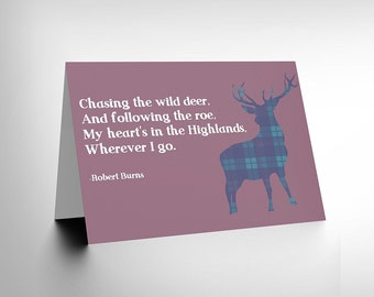 Scottish Quote Card  - Robert Burns Poet Heart In Highlands Scotland Blank Greetings Card CL105