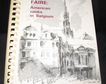 Savoir Faire:  American Cooks in Belgium