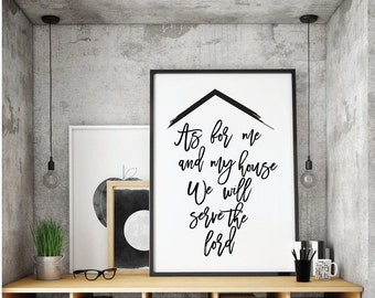 Joshua 24:15, Printable Bible verse, As for me and my house, we will serve the Lord,  Wall Decor, Christian, Bible verse, Christian Quote