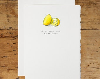 Handmade Pun Greeting Card: Lemon Know How You're Doing