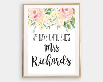 Days til she's a Mrs, countdown wedding sign, bridal shower sign, Miss to Mrs, Bridal Shower wedding sign