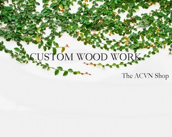 Custom Wood Work by ACVN