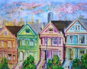 Painted Ladies in San Francisco, Victorian Houses, Full House PRINT of original painting, house art, wall art, cityscape, Alamo Square Park