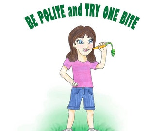 Be Polite and Try One Bite!