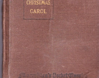 Dickens Christmas Carol Macmillans Pocket American and English Classics 1917