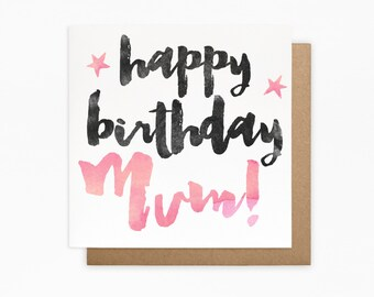 Happy Birthday Mum Card - 100% Recycled Card - Blank Card - For Her, Mum Birthday Card, Mother