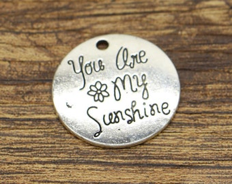 10pcs You are my sunshine Charms Disc Round Word Charms Antique Silver Tone 25x25mm cf2965
