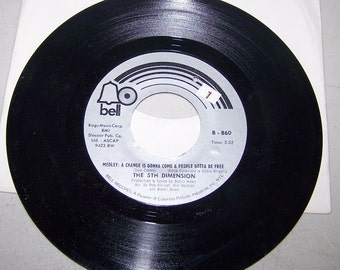 """1960's Hit 45 rpm Record By The Fifth Dimension, """"Medley, A Change Is Gonna Come & People Gotta Be Free"""""""