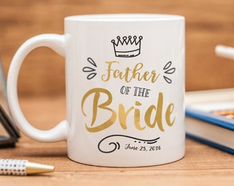 Father of the Bride mug, customized Father of the Bride gift