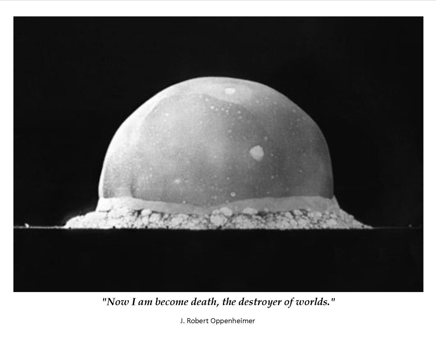 Oppenheimer Quote Robert Oppenheimer Famous Quote From Legendary Physicist  8X10 Or