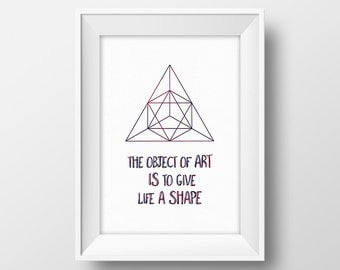 William Shakespeare quote print Inspirational poster The object of art is to give life a shape Diamond printable Black and white wall decor