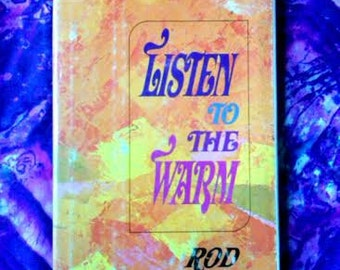 1960's Rod McKuen Listen to the Warm Poetry Book -  Spiritual Poems Pop Culture Vintage