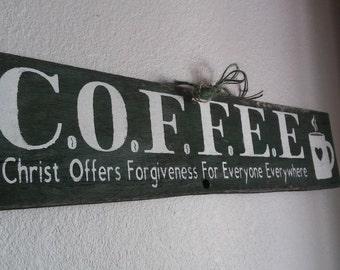 C.O.F.F.E.E inspirational Christian rustic barn wood sign