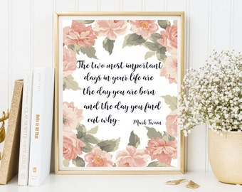 Framed quotes, quotes print, wall art quote print, encouragament print, inspirational print art, inspirational quote, positive quote, floral
