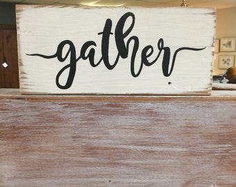Wooden Block Gather Sign