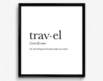 Travel gifts, travel definition, travel poster, college dorm girl, dictionary art, minimalist poster, funny definition print, dorm decor