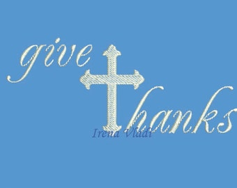 Give Thanks with Christian Cross - Machine Embroidery design 4x4, 5x7 hoop -3 sizes, Fleur de Lis Cross Embroidery, religious, crucifixion