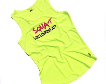 Gym Vest - Squat You Looking At
