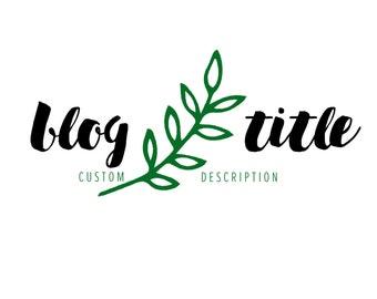 Custom Blog Header | Blog Title