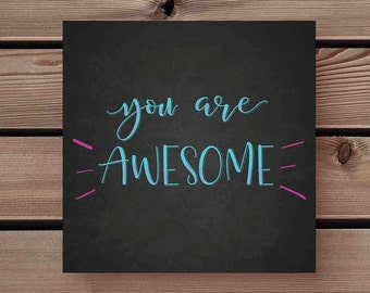 You are awesome printed card