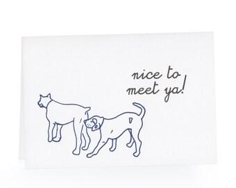 Nice to Meet Ya Blank Card