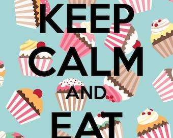 Keep Calm & Eat Cake Print