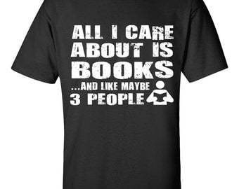 All I Care About is Books Tee