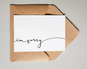 I'm Sorry // Downloadable and Printable // Digital // Hand Lettered // Apology // Greeting Card