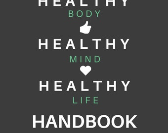 HEALTHY LIFE HANDBOOK