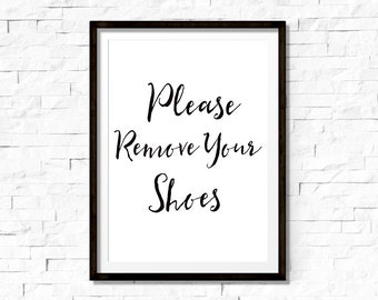 Please remove your shoes, please remove your shoes sign, remove shoes sign, take off shoes sign,entry sign