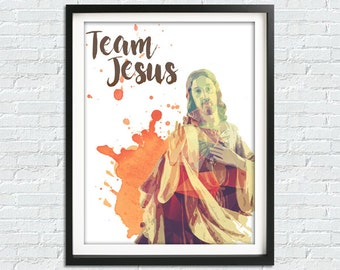 Team Jesus, Jesus Christ Print, Jesus Poster, Christian Wall Decor, Christian Print, Jesus Home Decor, Catholic Poster, Jesus Print, Art