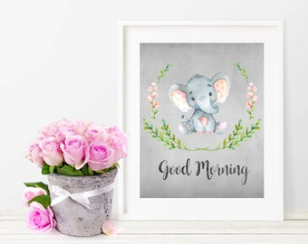 Good Morning Print, Elephant, Digital Print, Printable Art, Nursery Decor, Baby Print, Watercolor Print, Instant Download, Nursery Wall Art