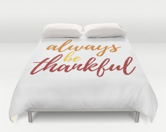 Thanksgiving Decor, Duvet Cover, Always Be Thankful, Thankful Home Decor, Fall Colors, Autumn Design, Interior Design, Guest Room, Bedroom