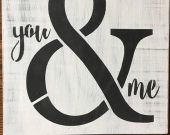 You and Me, home decor, wedding sign