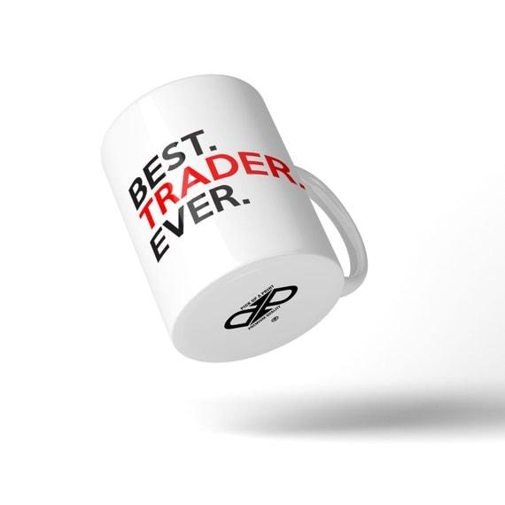 Best Trader Ever Mug - Great Gift Idea Stocking Filler
