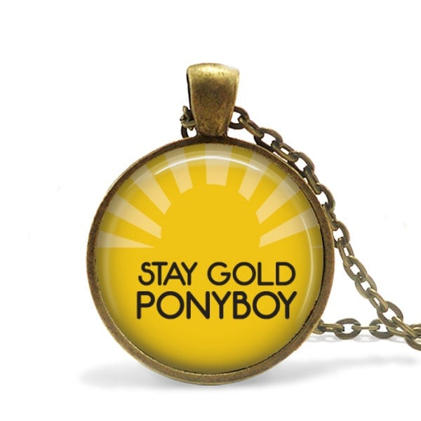 Stay gold ponyboy outsider 39 s quote pendant necklace or for Stay gold ponyboy