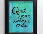 Quiet Your Inner Critic A...