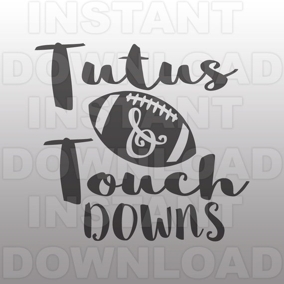 tutus and touchdowns svg file football svg file baby girl
