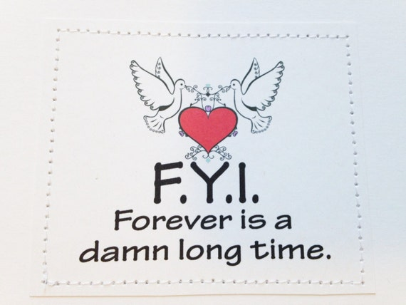 Gay straight wedding card. F.Y.I. Forever is a damn long time.