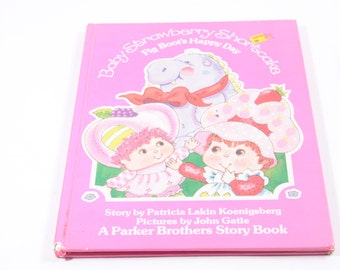 Baby Strawberry Shortcake - Fig Boot's Happy Day - Vintage Picture Book