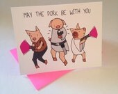 Funny May the Pork be with You Star Wars Card