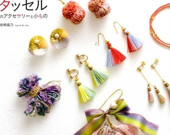 Pretty Tassel Accessories - Japanese Craft Book