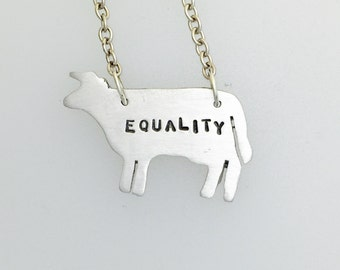 Equality Cow Necklace-Vegan necklace- vegan jewelry-vegan gift- birthday- anniversary -equal rights-recycled-gift
